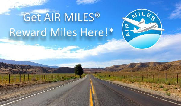 Now offering AIR MILE® Reward Miles